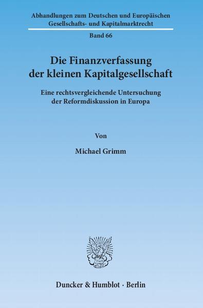 Die Finanzverfassung der kleinen Kapitalgesellschaft. - Coverbild