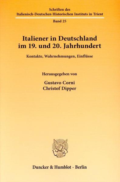 Italiener in Deutschland im 19. und 20. Jahrhundert. - Coverbild