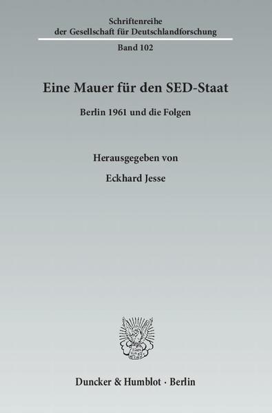 Eine Mauer für den SED-Staat. - Coverbild