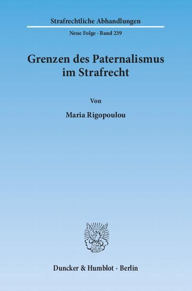 Grenzen des Paternalismus im Strafrecht. - Coverbild
