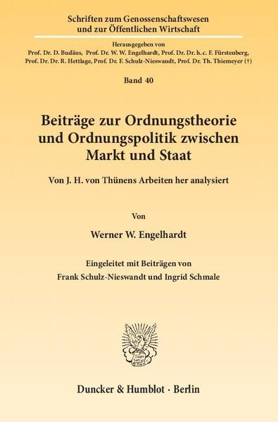 Beiträge zur Ordnungstheorie und Ordnungspolitik zwischen Markt und Staat. - Coverbild