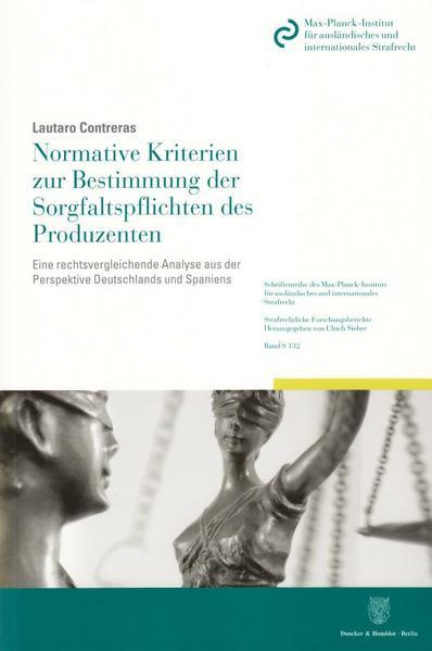 Normative Kriterien zur Bestimmung der Sorgfaltspflichten des Produzenten. - Coverbild