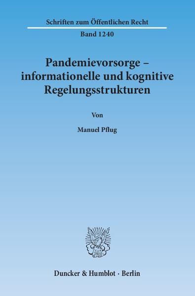 Pandemievorsorge – informationelle und kognitive Regelungsstrukturen. - Coverbild