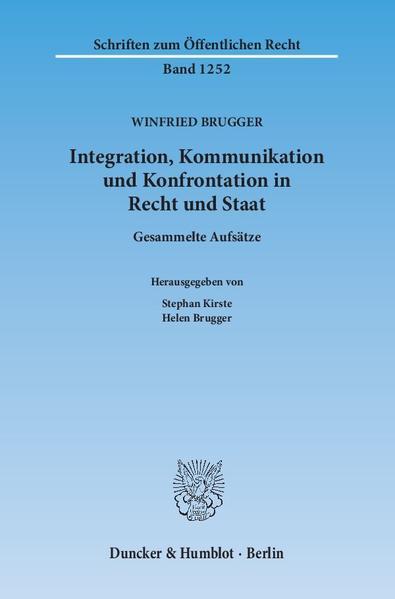 Integration, Kommunikation und Konfrontation in Recht und Staat. - Coverbild