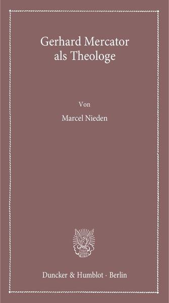 Gerhard Mercator als Theologe. Download aus Deutsch Kostenlosen Hörbüchern
