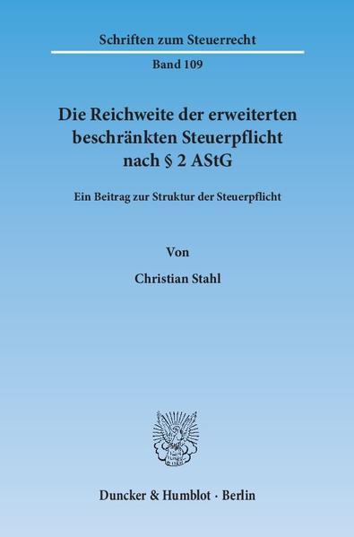 Die Reichweite der erweiterten beschränkten Steuerpflicht nach § 2 AStG. - Coverbild