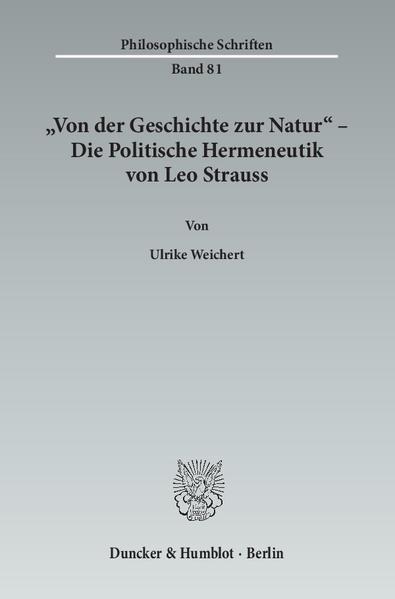 »Von der Geschichte zur Natur« – Die Politische Hermeneutik von Leo Strauss. - Coverbild