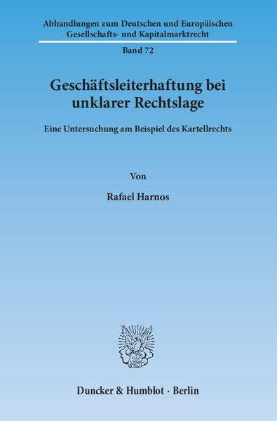 Geschäftsleiterhaftung bei unklarer Rechtslage. - Coverbild