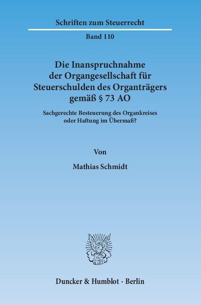 Die Inanspruchnahme der Organgesellschaft für Steuerschulden des Organträgers gemäß § 73 AO. - Coverbild