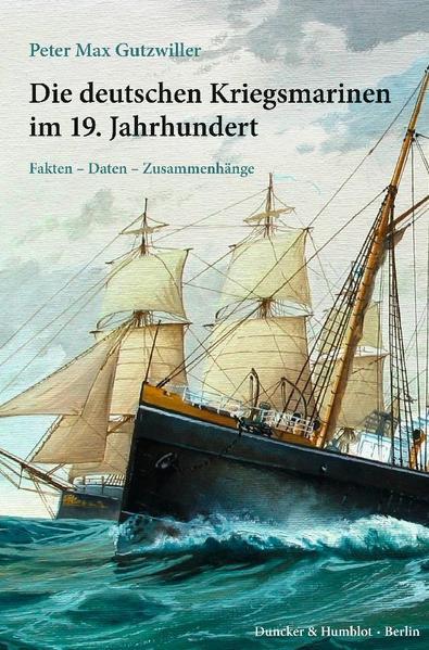 Die deutschen Kriegsmarinen im 19. Jahrhundert. - Coverbild