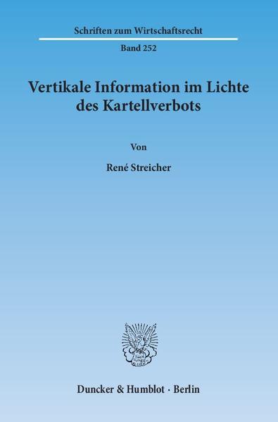 Vertikale Information im Lichte des Kartellverbots. - Coverbild