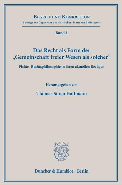 Das Recht als Form der »Gemeinschaft freier Wesen als solcher«. - Coverbild
