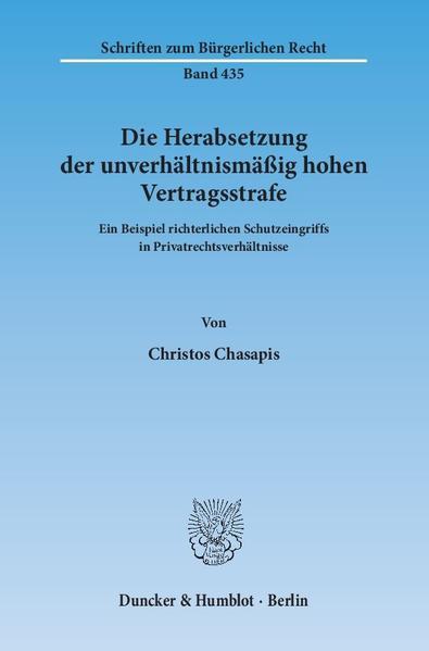 Die Herabsetzung der unverhältnismäßig hohen Vertragsstrafe. - Coverbild