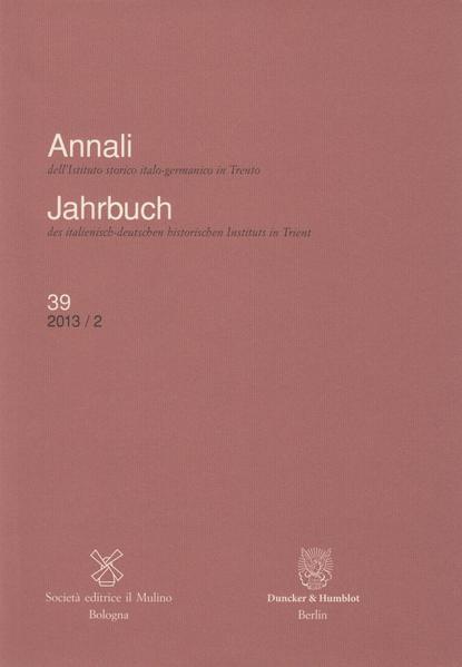Annali dell'Istituto storico italo-germanico in Trento / Jahrbuch des italienisch-deutschen historischen Instituts in Trient. - Coverbild