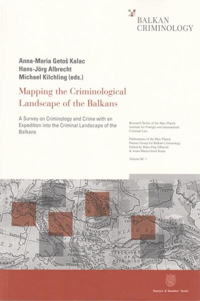 Mapping the Criminological Landscape of the Balkans. - Coverbild
