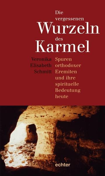Die vergessenen Wurzeln des Karmel - Coverbild