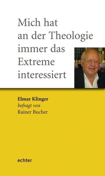 Mich hat an der Theologie immer das Extreme interessiert - Coverbild