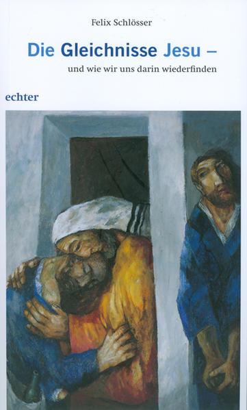 Die Gleichnisse Jesu - und wie wir uns darin wiederfinden - Coverbild