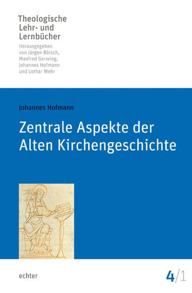 Zentrale Aspekte der Alten Kirchengeschichte - Coverbild