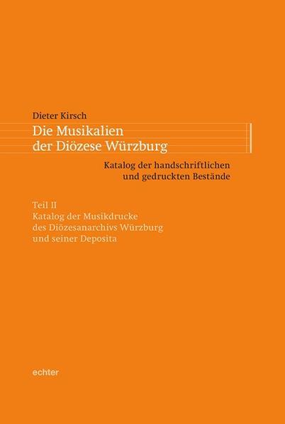 Die Musikalien der Diözese Würzburg - Coverbild