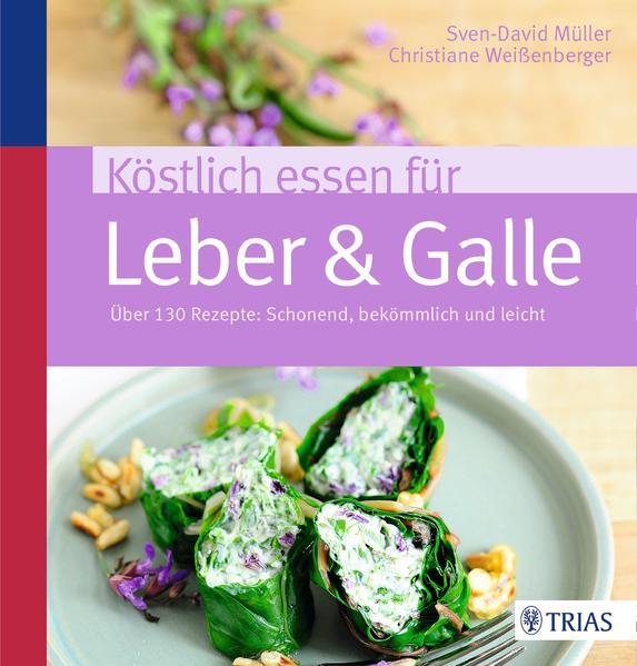 Köstlich essen für Leber & Galle - Coverbild
