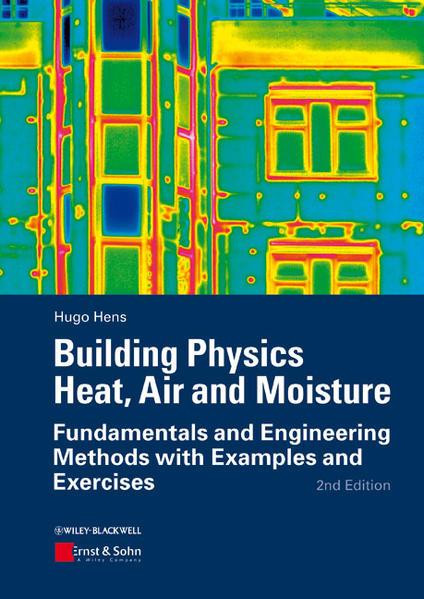 Building Physics: Heat, Air and Moisture - Coverbild