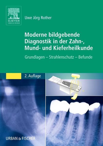 Moderne bildgebende Diagnostik in der Zahn-, Mund- und Kieferheilkunde - Coverbild