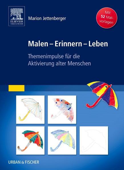 Malen - Erinnern - Leben - Coverbild