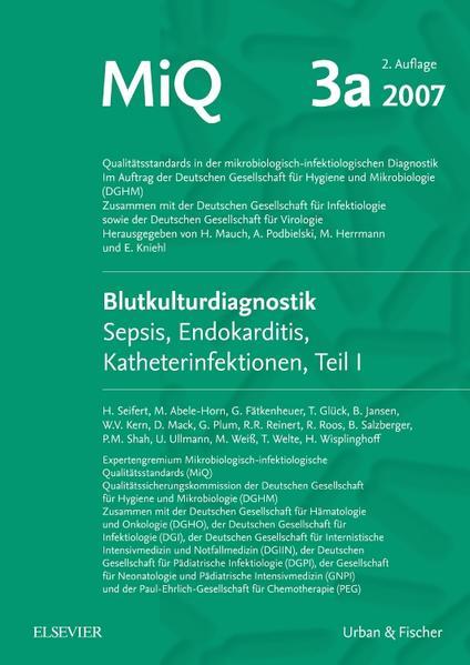 MIQ 03a: Blutkulturdiagnostik - Sepsis, Endokarditis, Katheterinfektionen (Teil I) - Coverbild