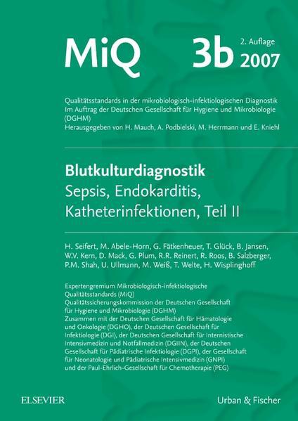 MIQ 03b: Blutkulturdiagnostik - Sepsis, Endokarditis, Katheterinfektionen (Teil II) - Coverbild