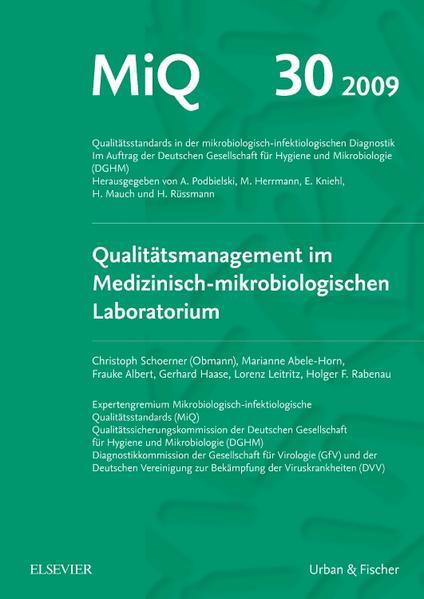 MiQ 30: Qualitätsmanagement im medizinisch-mikrobiologischen Laboratorium - Coverbild