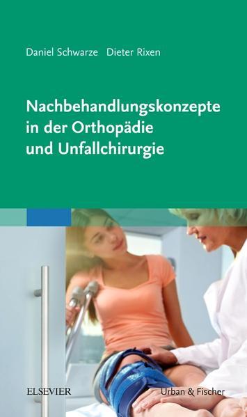 Nachbehandlungskonzepte in der Orthopädie und Unfallchirurgie - Coverbild
