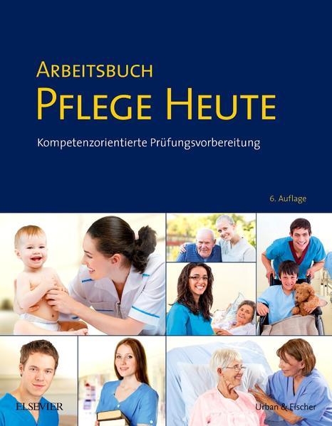 Kostenloser Download Arbeitsbuch Pflege Heute PDF