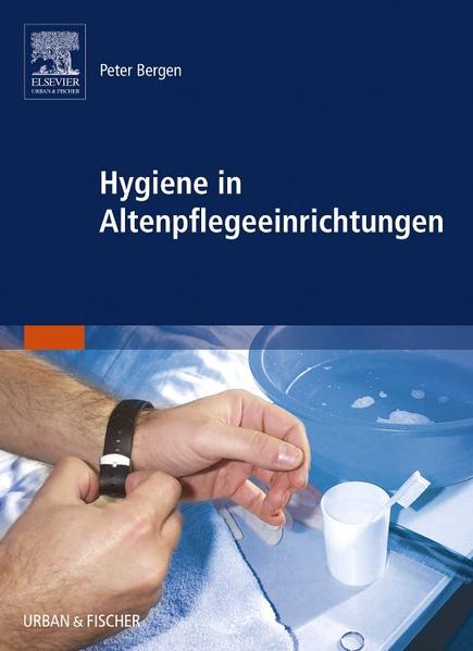 Hygiene in Altenpflegeeinrichtungen - Coverbild