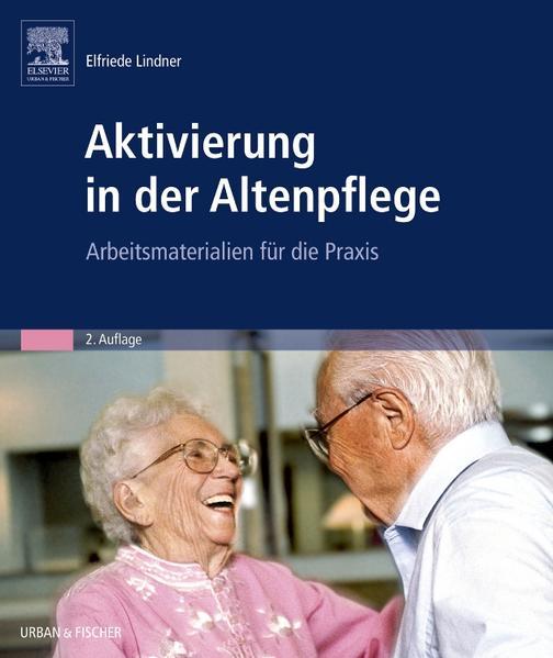 Aktivierung in der Altenpflege - Coverbild