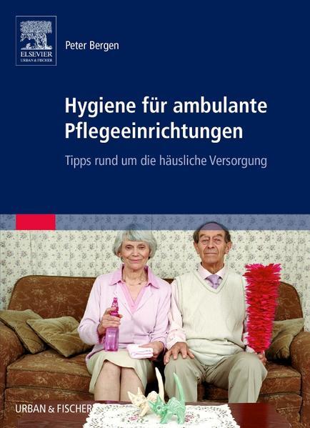Hygiene für ambulante Pflegeeinrichtungen - Coverbild