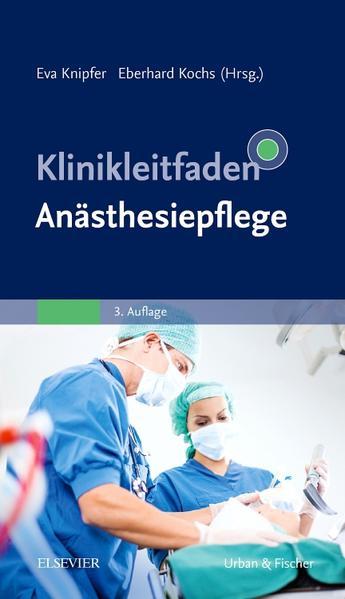 Klinikleitfaden Anästhesiepflege - Coverbild