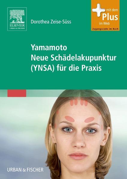 Yamamoto Neue Schädelakupunktur (YNSA) für die Praxis - Coverbild
