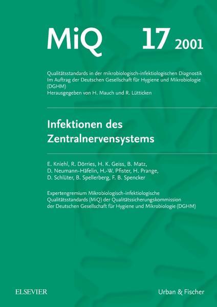 MIQ 17: Qualitätsstandards in der mikrobiologisch-infektiologischen Diagnostik - Coverbild