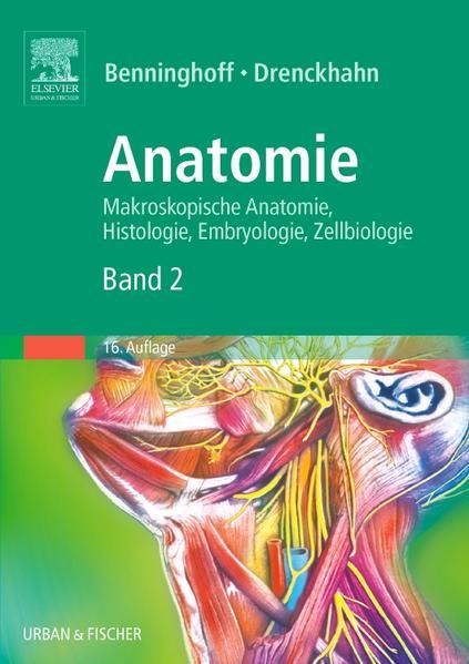 Anatomie, Makroskopische Anatomie, Embryologie und Histologie des Menschen. - Coverbild