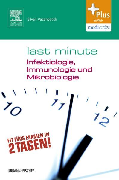 Last Minute Infektiologie, Immunologie und Mikrobiologie - Coverbild