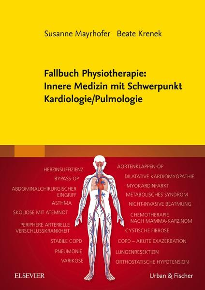 Fallbuch Physiotherapie: Innere Medizin mit Schwerpunkt Kardiologie/ Pulmologie - Coverbild