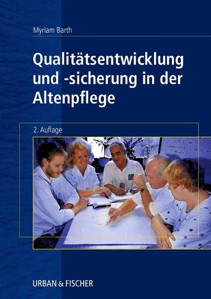 Qualitätsentwicklung und Qualitätssicherung in der Altenpflege - Coverbild