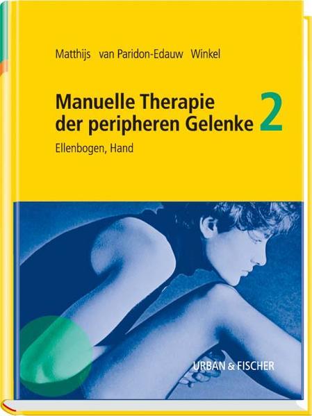 Manuelle Therapie der peripheren Gelenke Bd. 2 - Coverbild