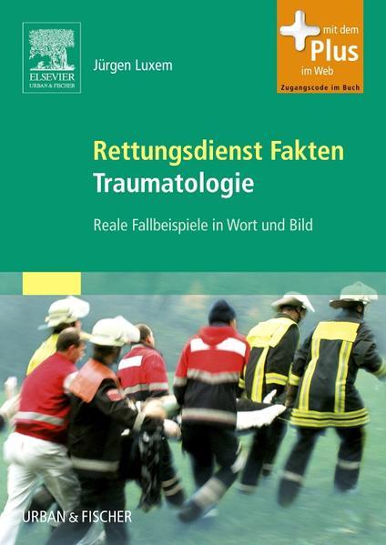 Rettungsdienst Fakten Traumatologie - Coverbild