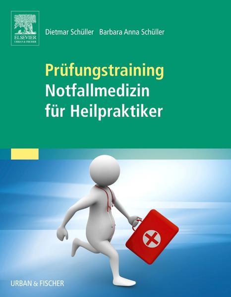 Prüfungstraining Notfallmedizin für Heilpraktiker - Coverbild
