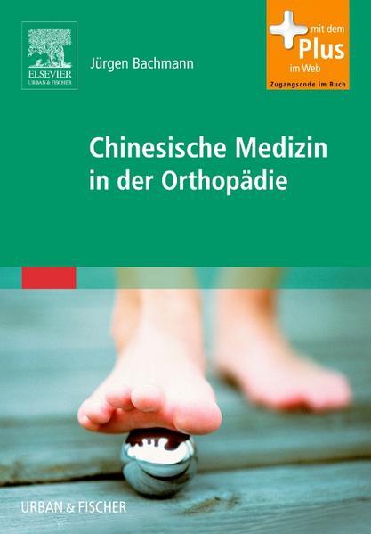 Chinesische Medizin in der Orthopädie - Coverbild