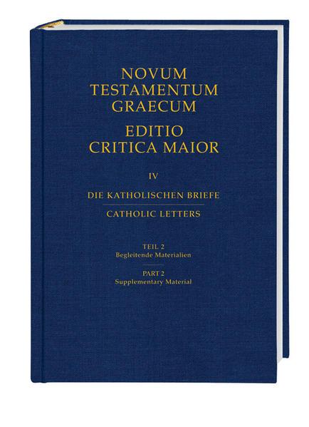 Novum Testamentum Graecum. Editio Critica Maior / Die Katholischen Briefe - Coverbild