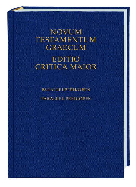 Novum Testamentum Graecum. Editio Critica Maior / Novum Testamentum Graecum - Editio Critica Maior, Parallelperikopen - Coverbild