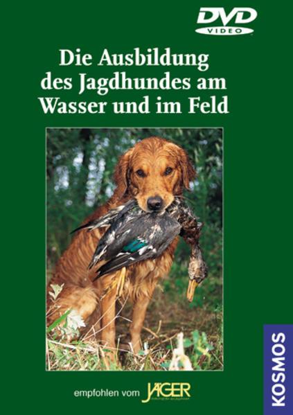 Jagdhunde / Die Ausbildung des Jagdhundes am Wasser und im Feld - Coverbild